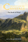 The Quest for the Crystals: The Book of Wind (The Quest for the Crystals #1)