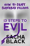 13 Steps to Evil by Sacha  Black