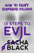 13 Steps to Evil: How to Cr...