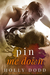 Pin Me Down (Brewhouse, #2) by Holly Dodd