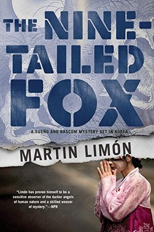 The Nine-Tailed Fox (Sergeants Sueño and Bascom #12)