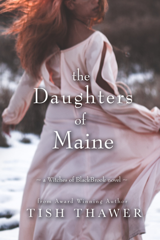 The Daughters of Maine (Witches of BlackBrook, #2)
