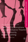Creative Collaborations through Community Based Learning