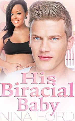 his-biracial-baby-a-bwwm-pregnancy-romance-novel