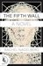 The Fifth Wall by Rachel Nagelberg
