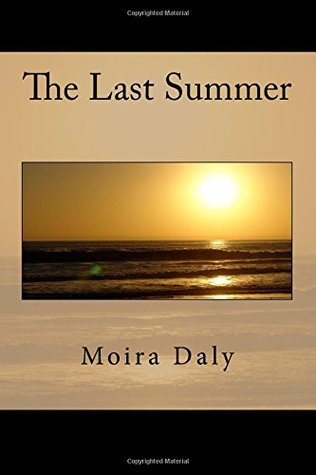 The Last Summer by Moira Daly