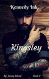 Kingsley (Kennedy Ink., #2)