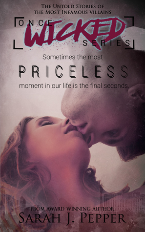 Priceless (Once Wicked Series, 1)