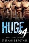 Huge X4 (Huge, #4)