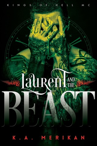 Laurent and the Beast (Kings of Hell MC, #1)