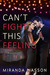 Can't Fight This Feeling (Spikonos Brothers #2)