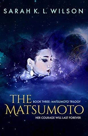 The Matsumoto (Matsumoto Trilogy, #3)