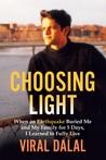 Choosing Light by Viral Dalal