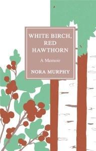 White Birch, Red Hawthorn