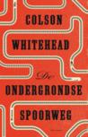 De ondergrondse spoorweg, een van mijn slechte boeken 2017