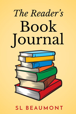 The Reader's Book Journal by S.L. Beaumont