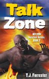 Talk Zone: NV-290 Survival Series Book 2