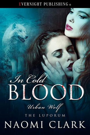 Book Review: In Cold Blood (Urban Wolf) by Naomi Clark