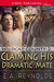 Claiming His Dramatic Mate (Wildcat County, #2)