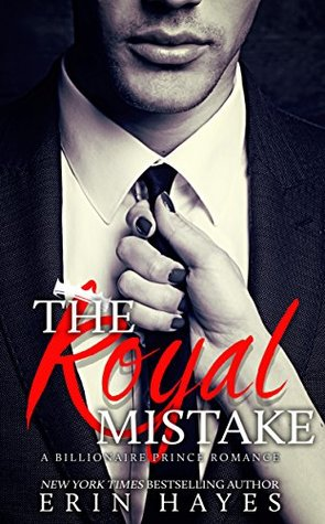 The Royal Mistake by Erin Hayes