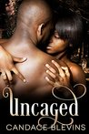 Uncaged by Candace Blevins