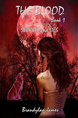 The Blood by Brandylan James