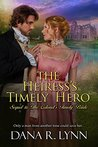 The Heiress's Timely Hero (Timely Bride #2)