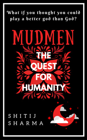 MUDMEN - The Quest For Humanity
