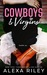 Cowboys & Virgins Complete Bundle by Alexa Riley