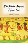 The Hidden Papyrus of Hen-taui