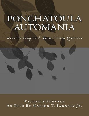 Ponchatoula Automania: Automobile Reminiscence and Trivia Quizzes