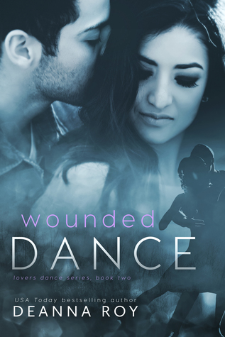 Wounded Dance (Lovers Dance, #2)