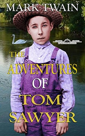 The Adventures of Tom Sawyer (Illustrated) + Free Audio - Driver Publishing Classics