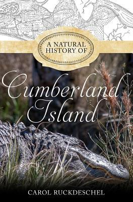 A Natural History of Cumberland Island