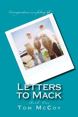 Letters to Mack: Book One