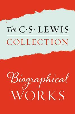 All My Road Before Me; Surprised by Joy, Collected Letters of C. S. Lewis Volumes I, II, and III