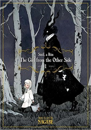 The Girl from the Other Side (The Girl from the Other Side, #1)