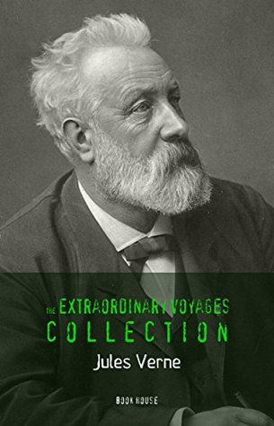 Jules Verne: The Extraordinary Voyages Collection [newly updated]