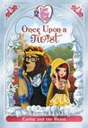 Ever After High: Once Upon a Twist: Cerise and the Beast (Fairy Tale Retelling, #2)