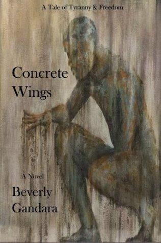 Concrete Wings by Beverly Gandara