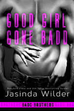Good Girl Gone Badd (Badd Brothers)