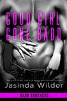 Good Girl Gone Badd (Badd Brothers, #4)