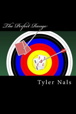 Image result for the perfect range tyler nals