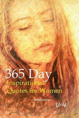 365 Day Inspirational Quotes for Women V.4: Running Away from Your Problems Is a Race You Will Never Win.