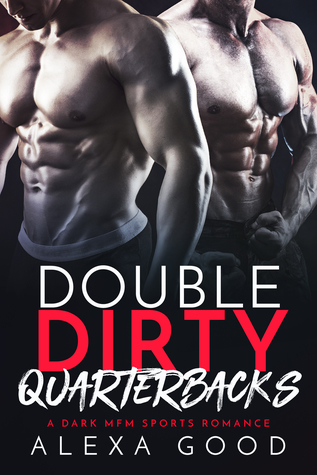 Double Dirty Quarterbacks
