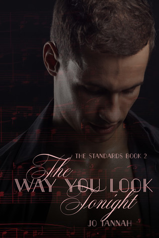 The Way You Look Tonight (The Standards, #2)