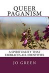 Queer Paganism: A spirituality that embraces all identities