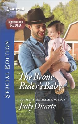 The Bronc Riders Baby(Rocking Chair Rodeo 2)