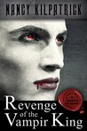Revenge of the Vampir King (Thrones of Blood, Volume 1)