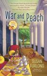War and Peach (Georgia Peach Mystery, #3)